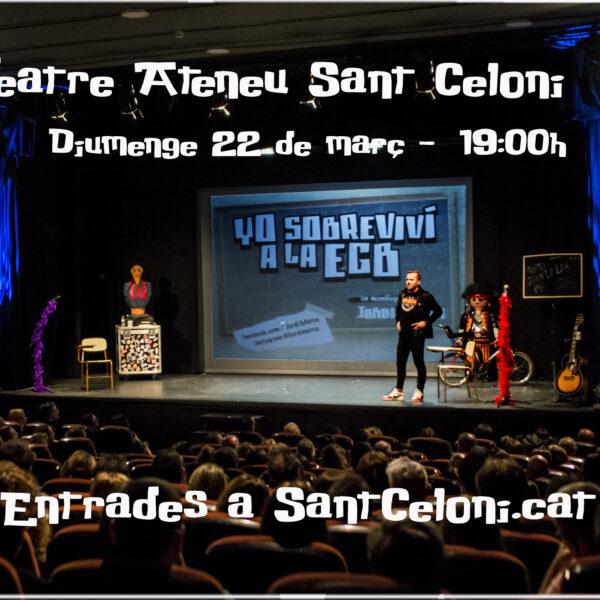 Yo sobrevivi a la EGB Teatre Sant Celoni 2020